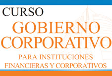 Gobierno Corporativo para Instituciones Financieras y Corporativas